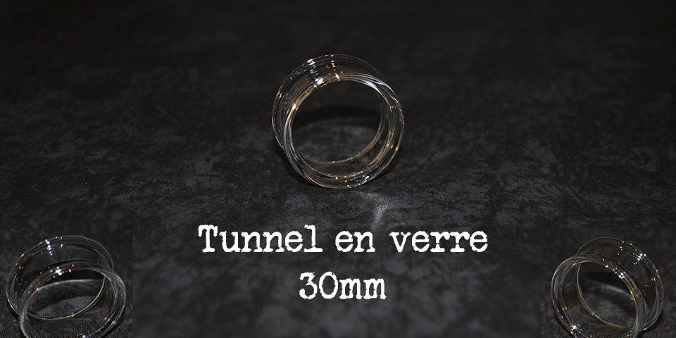 Tunnel 30 mm en verre
